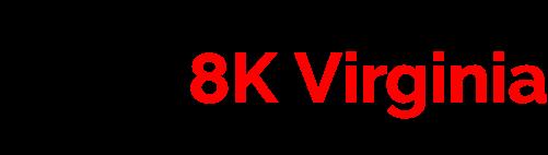 8K Virginia